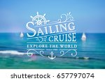 sailing cruise logo on blurred... | Shutterstock .eps vector #657797074