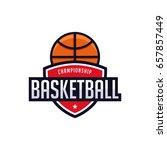 basketball logo  championship... | Shutterstock .eps vector #657857449