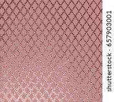 metallic glossy texture. rose... | Shutterstock .eps vector #657903001
