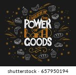 i believe in power of baked... | Shutterstock .eps vector #657950194