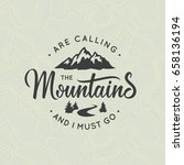 mountains are calling. ... | Shutterstock .eps vector #658136194