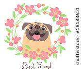 happy pug. best friend   dog...   Shutterstock .eps vector #658183651