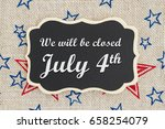We Will Be Closed July 4th Tex...