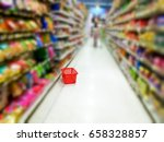 blurry image of the supermarket.... | Shutterstock . vector #658328857