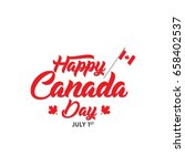 happy canada day greetings... | Shutterstock .eps vector #658402537