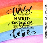 in a world with so much hatred  ... | Shutterstock .eps vector #658498645