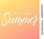 hand drawn lettering summer... | Shutterstock .eps vector #658499557