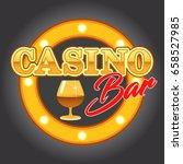 casino bar neon circle sign ... | Shutterstock .eps vector #658527985