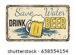 save water drink beer vintage... | Shutterstock .eps vector #658554154