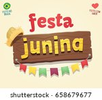 brazilian june party cool sign... | Shutterstock .eps vector #658679677