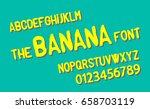 the banana font. vector... | Shutterstock .eps vector #658703119