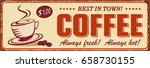 vintage coffee metal sign. | Shutterstock .eps vector #658730155