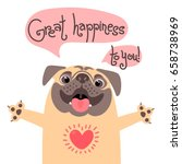 greeting card with cute dog....   Shutterstock .eps vector #658738969