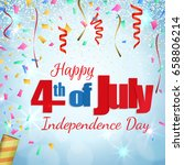 happy 4th of july  independence ...   Shutterstock .eps vector #658806214