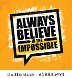 always believe in the... | Shutterstock .eps vector #658835491