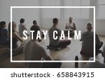 stay calm positive life... | Shutterstock . vector #658843915