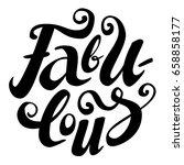 hand drawn brush lettering of... | Shutterstock .eps vector #658858177