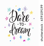 dare to dream quote lettering.... | Shutterstock .eps vector #659109199