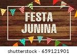 festa junina illustration  ... | Shutterstock .eps vector #659121901