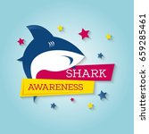 shark awareness day. vector... | Shutterstock .eps vector #659285461