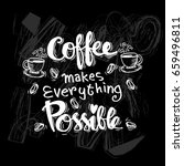 coffee hand drawn poster with... | Shutterstock .eps vector #659496811