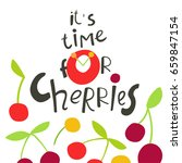 time for cherries cute card | Shutterstock .eps vector #659847154