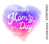 happy moms day. greeting card... | Shutterstock . vector #659870065