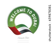 Welcome To Dubai Uae Flag Logo...