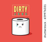 dirty jobs vector  illustration.... | Shutterstock .eps vector #659976331
