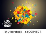 win a super prize now. surprise ... | Shutterstock .eps vector #660054577