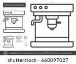 coffee machine vector line icon ... | Shutterstock .eps vector #660097027