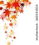autumn leaves maple leaf... | Shutterstock .eps vector #660141814