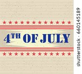 4th of july happy independence... | Shutterstock .eps vector #660145189