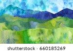 watercolor mountain landscape... | Shutterstock . vector #660185269