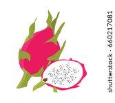 dragon fruit with slice flat... | Shutterstock .eps vector #660217081