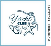 yacht club. blue badge on white ... | Shutterstock .eps vector #660221959