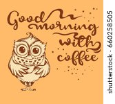 hand drawn owl with lettering.... | Shutterstock .eps vector #660258505