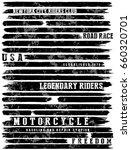 motorcycle slogan typography... | Shutterstock .eps vector #660320701