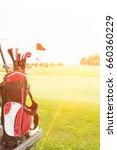 golf club bag at golf course... | Shutterstock . vector #660360229