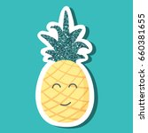 cute cartoon pineapple with... | Shutterstock .eps vector #660381655