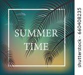 it's summer time wallpaper  fun ... | Shutterstock .eps vector #660408235