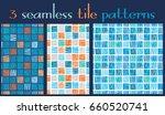 set of 3 seamless patterns...   Shutterstock .eps vector #660520741