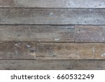 old vintage aged wooden texture ... | Shutterstock . vector #660532249