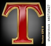 vector letter t from gold solid ... | Shutterstock .eps vector #660715627