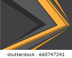 abstract yellow gray arrow... | Shutterstock .eps vector #660747241