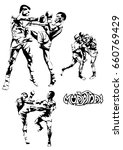hand sketch vector of muay thai ... | Shutterstock .eps vector #660769429