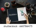 hobbies leisure pleasure...   Shutterstock . vector #660786475