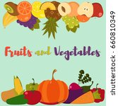 fruits and vegetables. set of... | Shutterstock .eps vector #660810349