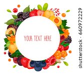 round label with berries.... | Shutterstock .eps vector #660972229