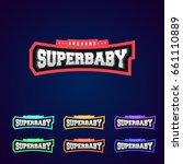 super baby  super hero power... | Shutterstock .eps vector #661110889